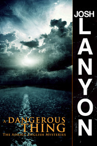 Book Review: Josh Lanyon's A Dangerous Thing