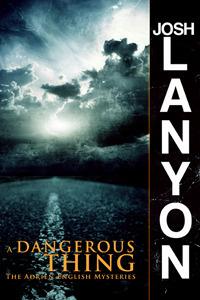 Book Review: Josh Lanyon's A Dangerous Thing