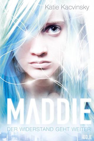 Maddie - Der Widerstand geht weiter (Awaken, #2)