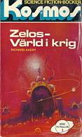 Zelos - värld i krig (Dödspatrullen 3) Richard Avery