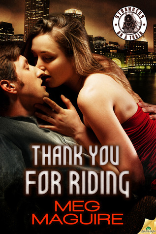 Thank You for Riding (Strangers on a Train)