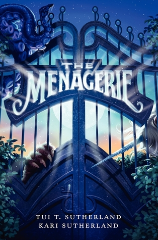 Review:  The Menagerie by Tui T. Sutherland and Kari Sutherland