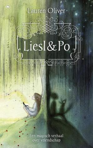 Liesl & Po – Lauren Oliver