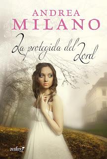 La Protegida del Lord Andrea Milano