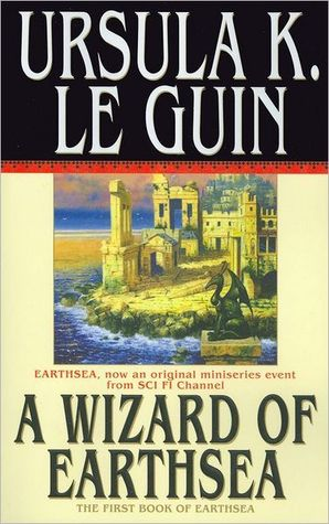 A Wizard of Earthsea                  (Earthsea Cycle #1)
