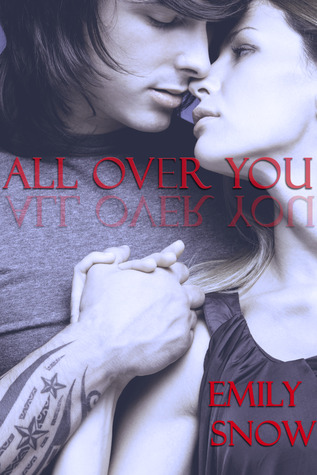 https://www.goodreads.com/book/show/16161536-all-over-you