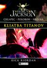 Percy Jackson - Kliatba titanov