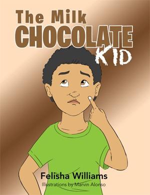 The Milk Chocolate Kid Felisha Williams