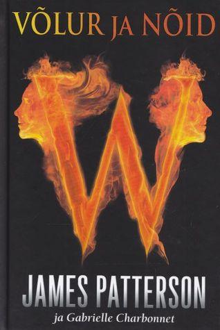 Võlur ja nõid (Witch & Wizard, #1)  by  James Patterson