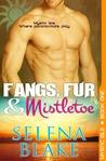 Fangs, Fur and Mistletoe (Mystic Isle, #1)