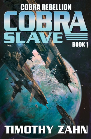 Book Review: Timothy Zahn's Cobra Slave