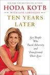 Ten Years Later: Six People Who Faced Adversity and Transformed Their Lives