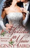 Mistletoe in Maine (Holiday Brides #3)
