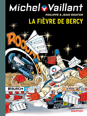 La fièvre de bercy - michel vaillant 61  by  Jean Graton