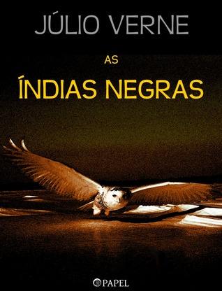 As Índias Negras  by  Jules Verne