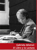 Gabriela Mistral: El libro y la lectura  by  Catalina Romero Buccicardi