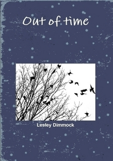 Out of Time  by  Lesley Dimmock