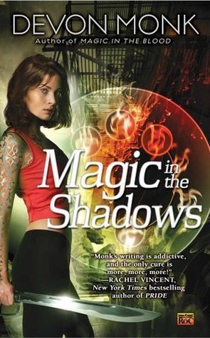 Book Review: Devon Monk's Magic in the Shadows