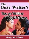 The Busy Writer's Guide on Writing Romance