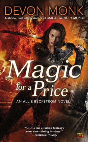 Book Review: Devon Monk's Magic for a Price