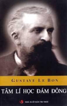 Tâm lý học đám đông  by  Gustave Le Bon