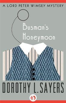 Dorothy L. Sayers_Busman's Honeymoon