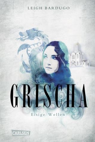 Eisige Wellen (Grischa, #2)