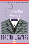 Murder Must Advertise  (Lord Peter Wimsey, #10) by Dorothy L. Sayers