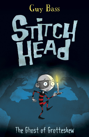 The Ghost of Grotteskew (Stitch Head, #3)