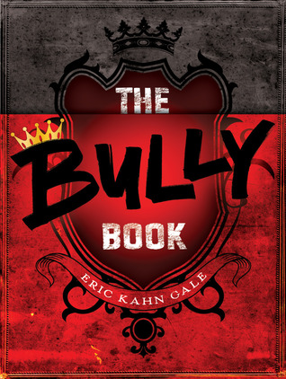 The Bully Book  by Eric Kahn Gale  />