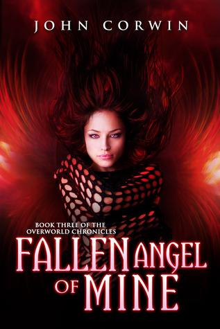 Fallen Angel of Mine (Overworld Chronicles, #3)
