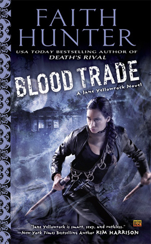 Book Review: Faith Hunter's Blood Trade