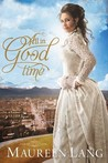 All in Good Time (The Gilded Legacy, #2)
