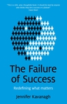 The Failure of Success: Redefining what matters