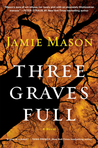 Book Review: Jamie Mason's Three Graves Full
