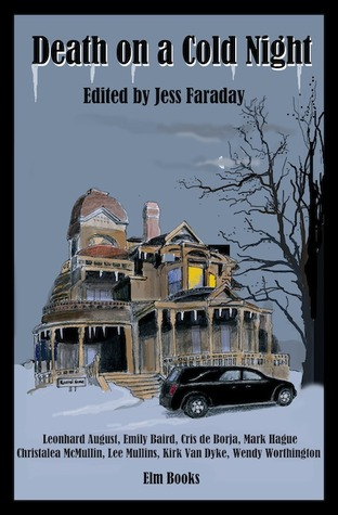 Death on a Cold Night, Edited by Jess Faraday
