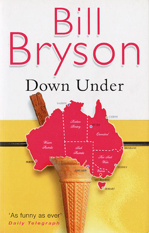 Down Under by Bill Bryson | Books | The Guardian
