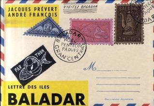 Lettre des îles Baladar  by  Jacques Prévert