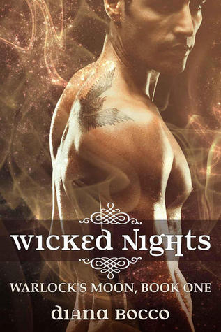 Wicked Nights (Warlocks Moon, #1)  by  Diana Bocco