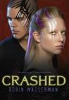 Crashed (Cold Awakening, #2)