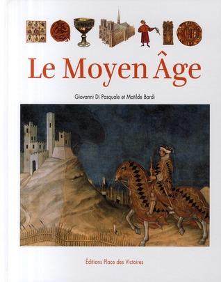 Le Moyen Âge Giovanni Di Pasquale