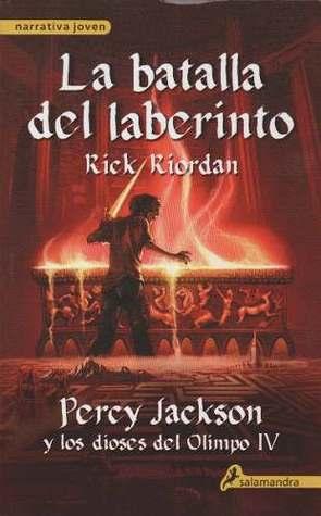 La batalla del laberinto (Percy Jackson y los Dioses del Olimpo, #4)
