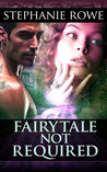 Fairytale Not Required (Ever After, #2)