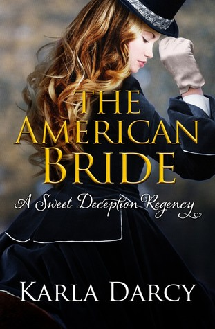 The American Bride (Sweet Deception Regency #6)
