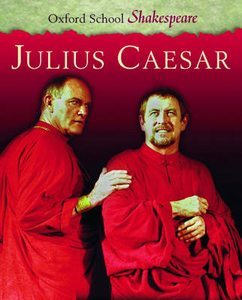 Julius Caesar (Oxford School Shakespeare)