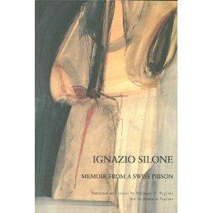 Memoir from a Swiss Prison  by  Ignazio Silone