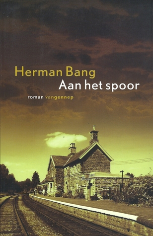 Aan het spoor Herman Bang
