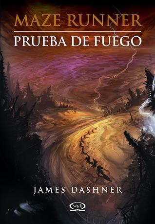 Reseña: Prueba de fuego - James Dashner