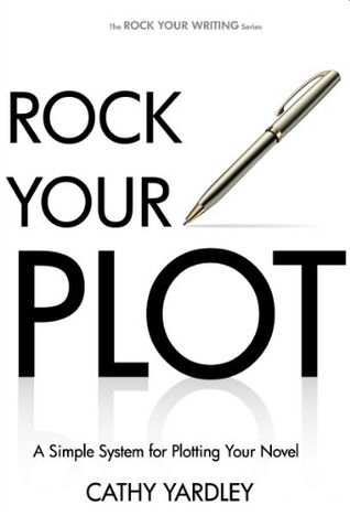 Screenshot of the cover of 'Rock Your Plot: A Simple System for Plotting Your Novel.'