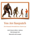 You are Sasquatch